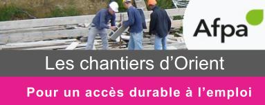 L'Afpa de Lorient vous fait découvrir Les chantiers d'Orient